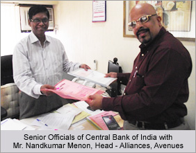 Senior Officials of Central Bank of India with Mr. Nandkumar Menon, Head - Alliances, Avenues