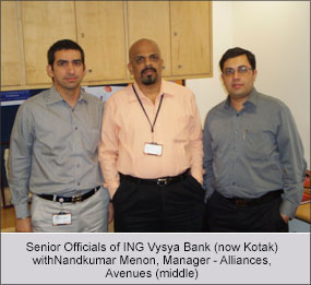 Senior Officals of ING Vysya Bank with Nandkumar Menon, Manager - Alliances, Avenues